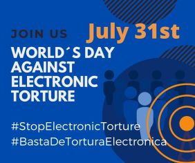 world day against electronic torture